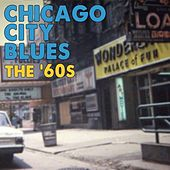 Chicago City Blues The '60s by Various Artists