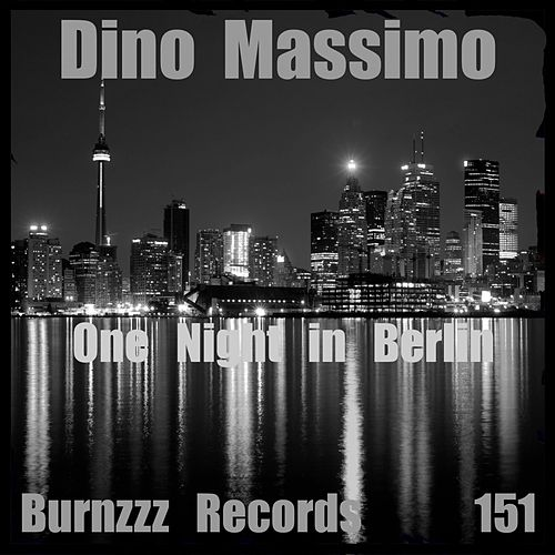 One Night in Berlin by Dino Massimo