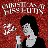 Play & Download Christmas at Miss Patti's by Patti LaBelle | Napster