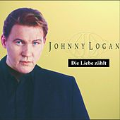 Play & Download Die Liebe zählt by Johnny Logan | Napster