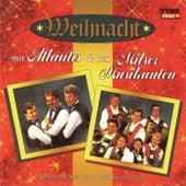 Weihnacht Mit Atlantis & Den Milser Musikanten by Milser Musikanten