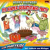 Play & Download Die Kinder-Geburtstags-Party by Partykids | Napster
