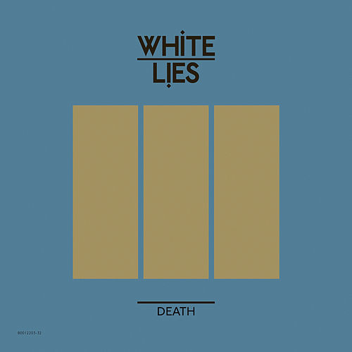 Play & Download Death by White Lies | Napster