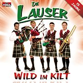 Play & Download Wild im Kilt by Die Lauser | Napster