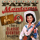 The Classic Country Collection by Patsy Montana