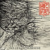 Play & Download Fallen into Disuse by Wormrot | Napster