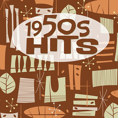 Play & Download 1950s Hits by Various Artists | Napster