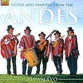 Flutes and Panpipes from the Andes by Alpamayo