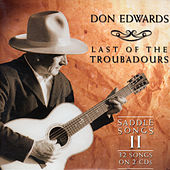 Last Of The Troubadors by Don Edwards