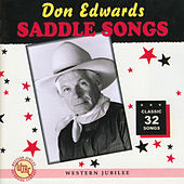 Saddle Songs by Don Edwards