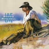 Waddie Mitchell Live by Waddie Mitchell