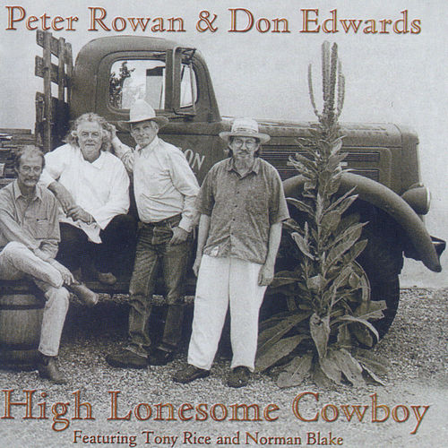 High Lonsome Cowboy by Peter Rowan