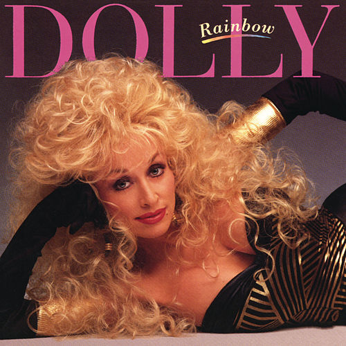 Play & Download Rainbow by Dolly Parton | Napster