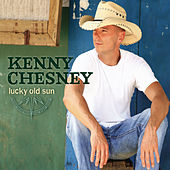 Play & Download Lucky Old Sun by Kenny Chesney | Napster
