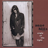 Angle of the Light by Anne Hills