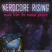 Play & Download Nerdcore Rising Soundtrack by Various Artists | Napster