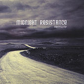 Play & Download Remote by Midnight Resistance | Napster