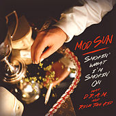 Play & Download Smokin' What I'm Smokin' On by Mod Sun | Napster