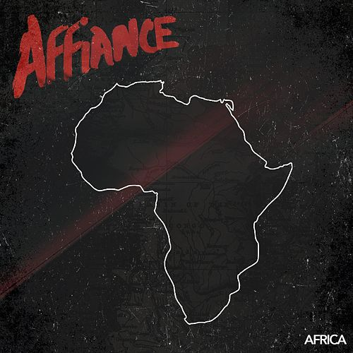 Play & Download Africa by Affiance | Napster