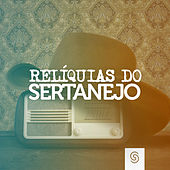 Relíquias do Sertanejo (Ao Vivo) by Various Artists