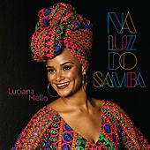 Na Luz do Samba by Luciana Mello