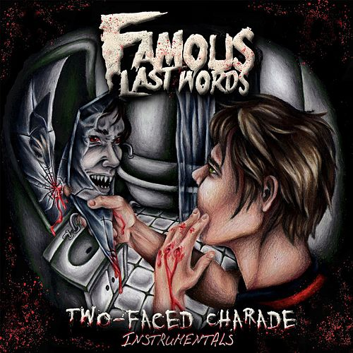 Play & Download Two-Faced Charade (Instrumentals) by Famous Last Words | Napster
