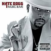 Play & Download Music & Me by Nate Dogg | Napster