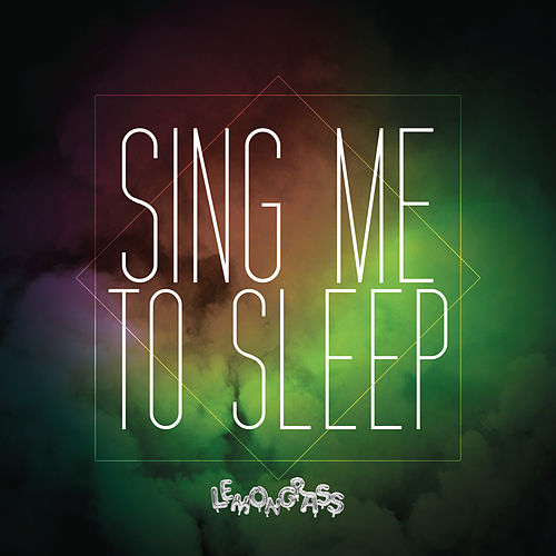 Sing Me to Sleep (Alan Walker Cover) by Lemongrass