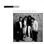 Play & Download Nuevos Medios Colección: La Barbería del Sur by La Barbería Del Sur | Napster