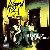 Play & Download Mentally Disturbed by Ward 21 | Napster