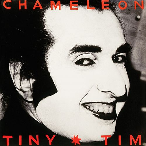 Play & Download Chameleon by Tiny Tim | Napster