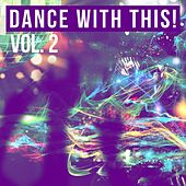 Dance with This!, Vol. 2 by Various Artists