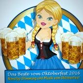 Das Beste Vom Oktoberfest 2016 by Various Artists
