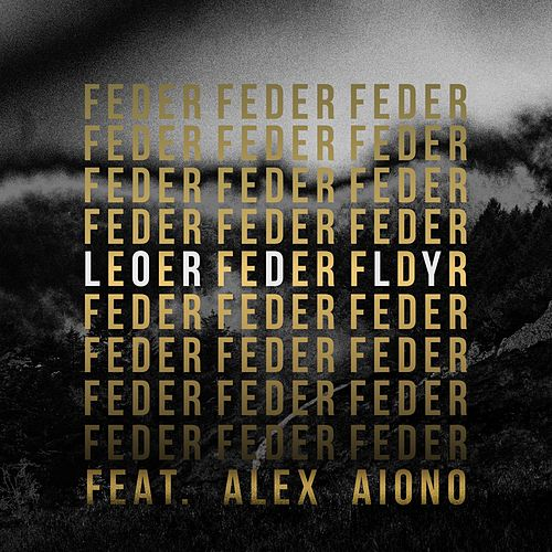 Lordly (feat. Alex Aiono) by Feder