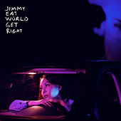Get Right by Jimmy Eat World