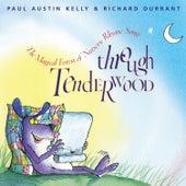 Through Tenderwood by Paul Austin Kelly
