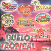 Duelo Tropical, Vol. 3 by Various Artists