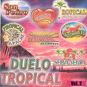 Duelo Tropical, Vol. 2 by Various Artists