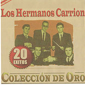 Play & Download 20 Exitos Colleccion De Oro by Los Hermanos Carrion | Napster