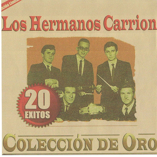 Play & Download 20 Exitos Colleccion De Oro by Los Hermanos Carrion | Napster