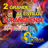2 Grandes al Estilo Duranguense by Various Artists