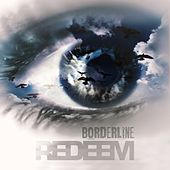 Play & Download Borderline by Redeem | Napster