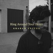 Play & Download Ring Around Your Heart by Graham Colton | Napster