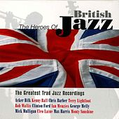 Play & Download Heroes of British Jazz by Various Artists | Napster