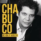 De Ida y Vuelta de Chabuco