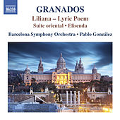 Play & Download Granados: Liliana, Suite Oriental & Elisenda by Various Artists | Napster