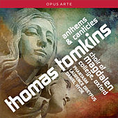 Play & Download Tomkins: Anthems & Canticles by Various Artists | Napster