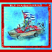 Play & Download La Maquinaria (Remasterizado) by Los Van Van | Napster