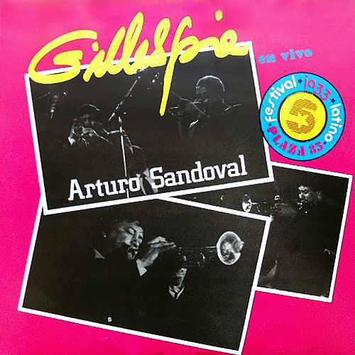 Play & Download Festival Internacional de Jazz 1985, Cuba (Remasterizado) by Arturo Sandoval | Napster