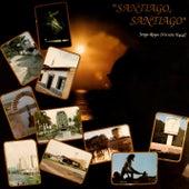 Play & Download Santiago, Santiago (Remasterizado) by Jorge Reyes | Napster